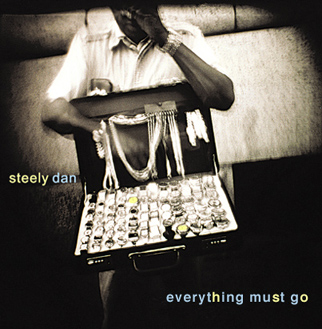 Everything Must Go | Steely Dan